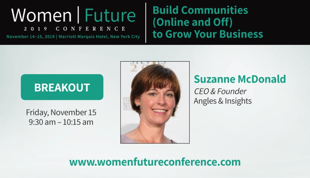 Women Future Conference 2019 Suzanne McDonald Community Building to Grow Your Brand Breakout Session